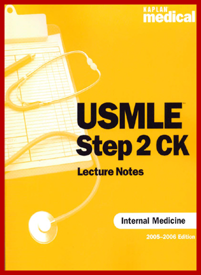 Kaplan Medical USMLE Step 2 CK Lecture Notes Internal Medicine PDF