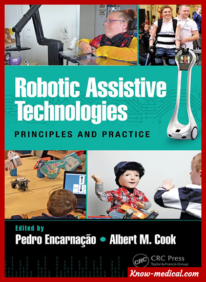 Robotic Assistive Technologies Principles and Practice