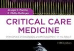 Critical Care Medicine Principles of Diagnosis and Management in the Adult 5th Edition PDF
