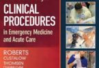 Roberts and Hedges' Clinical Procedures in Emergency Medicine and Acute Care 7th Edition PDF