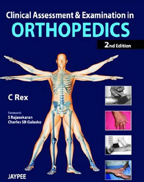 Clinical Assessment and Examination in Orthopedics 2nd Edition