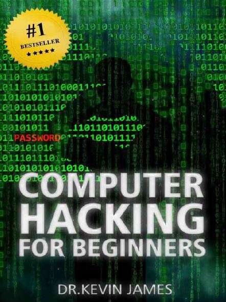 Computer Hacking for Beginners 1st Edition