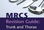 MRCS Revision Guide Trunk and Thorax PDF