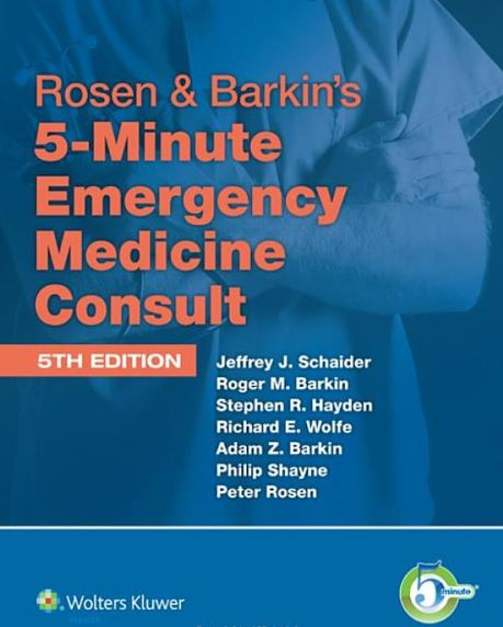 Rosen & Barkin's 5-Minute Emergency Medicine Consult 5th Edition