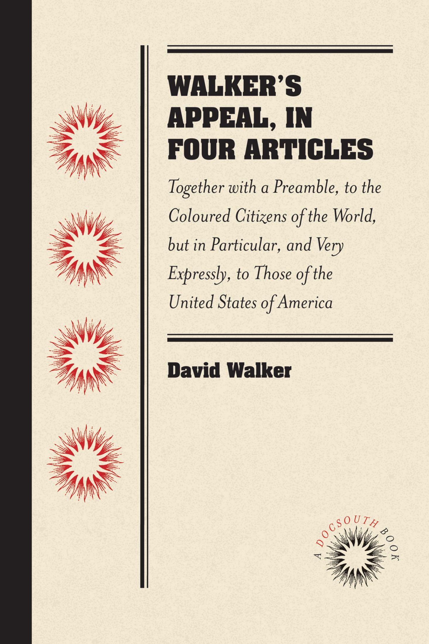 Walker's Appeal, in Four Articles