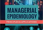 Managerial Epidemiology Principles and Applications PDF