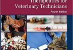 Clinical Pharmacology and Therapeutics for Veterinary Technicians 4th Edition PDF