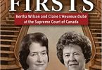 Two Firsts Bertha Wilson and Claire L'Heureux-Dubé at the Supreme Court of Canada EPUB