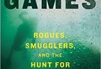 Shell Games Rogues, Smugglers, and the Hunt for Nature's Bounty EPUB