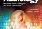 Survey of Audiology Fundamentals for Audiologists and Health Professionals 3rd Edition PDF