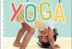 My First Yoga Fun and Simple Yoga Poses for Babies and Toddlers PDF