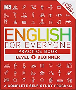 English for Everyone Level 1 Beginner, Practice Book A Complete Self-Study Program PDF