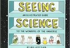 Seeing Science An Illustrated Guide to the Wonders of the Universe EPUB