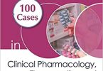 100 Cases in Clinical Pharmacology Therapeutics and Prescribing PDF
