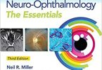 Walsh & Hoyt's Clinical Neuro-Ophthalmology The Essentials 3rd Edition PDF