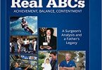 The Real ABCs A Surgeon's Analysis and A Father's Legacy 2nd Edition PDF