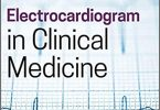 Electrocardiogram in Clinical Medicine 1st Edition PDF