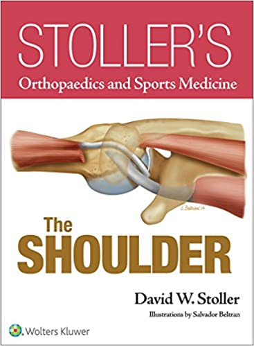 Stoller's Orthopaedics and Sports Medicine The Shoulder EPUB