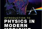 Introduction to Physics in Modern Medicine 3rd Edition PDF