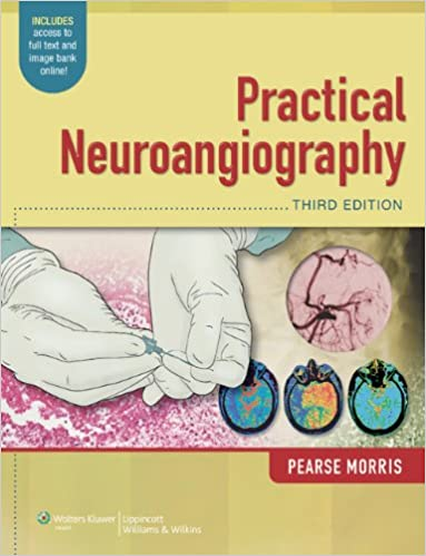 Practical Neuroangiography 3rd Edition PDF