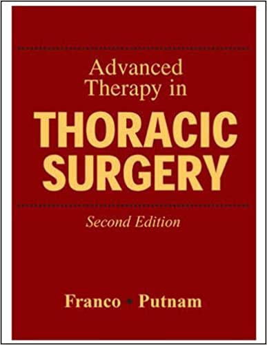 Advanced Therapy in Thoracic Surgery 2nd Edition PDF