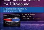 Examination Review for Ultrasound Sonography Principles & Instrumentation PDF