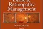 A Practical Manual of Diabetic Retinopathy Management 2nd Edition PDF