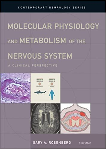 Molecular Physiology and Metabolism of the Nervous System A Clinical Perspective PDF