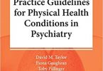 The Maudsley Practice Guidelines for Physical Health Conditions in Psychiatry PDF