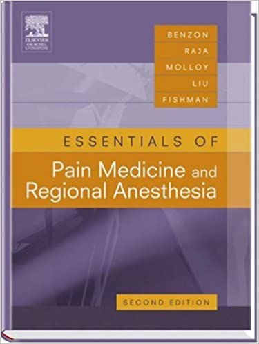 Essentials of Pain Medicine and Regional Anesthesia 2nd Edition PDF