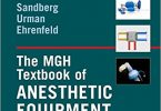 The MGH Textbook of Anesthetic Equipment 1st Edition PDF