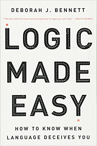 Logic Made Easy: How to Know When Language Deceives You PDF