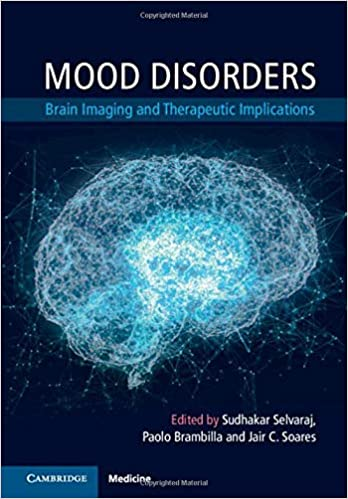 Mood Disorders (Brain Imaging and Therapeutic Implications) 1st Edition PDF