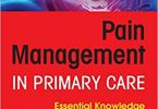 Pain Management in Primary Care: Essential Knowledge for APRNs and PAs 1st Edition PDF