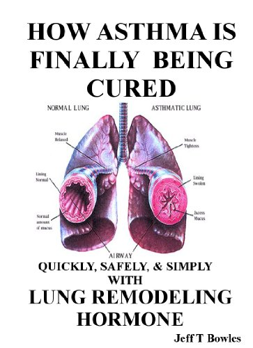HOW ASTHMA IS FINALLY BEING CURED PDF