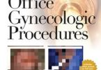 A Practical Guide to Office Gynecologic Procedures 2nd Edition PDF