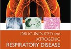 Drug-induced and Iatrogenic Respiratory Disease 1st Edition PDF