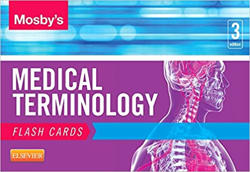 Mosby's Medical Terminology Flash Cards 3rd Edition PDF