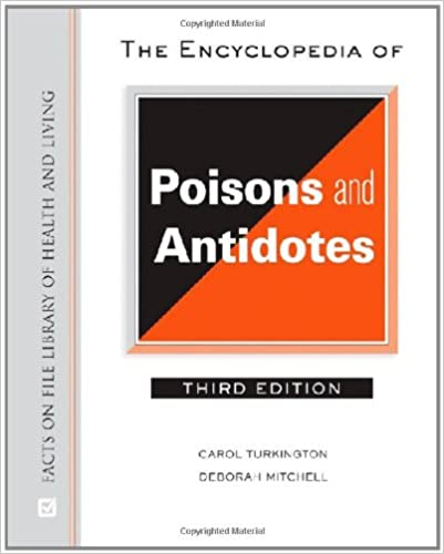 The Encyclopedia of Poisons and Antidotes 3rd Edition PDF