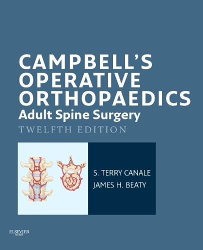 Campbell's Operative Orthopaedics: Adult Spine Surgery 12th Edition PDF