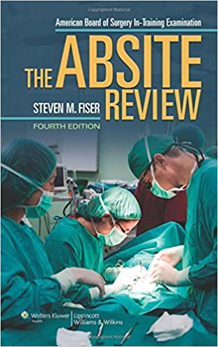 The Absite Review (American Board of Surgery In-Training Examination) 4th Edition PDF