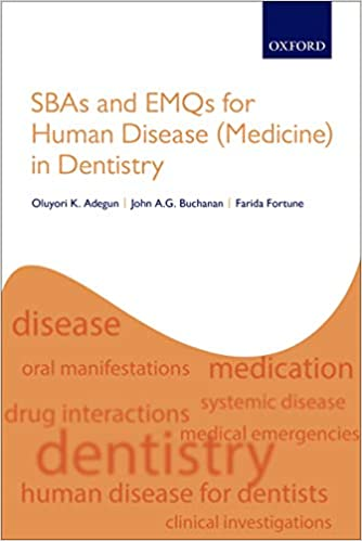 SBAs and EMQs for Human Disease (Medicine) in Dentistry 1st Edition PDF