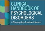 Clinical Handbook of Psychological Disorders : A Step-by-Step Treatment Manual 6th Edition PDF