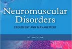 Neuromuscular Disorders: Treatment and Management 2nd Edition PDF