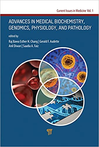 Current Issues in Medicine: Biochemistry, Genomics, Physiology and Pharmacology 1st Edition PDF