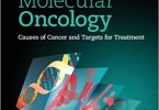 Molecular Oncology: Causes of Cancer and Targets for Treatment 1st Edition PDF