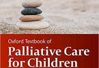 Oxford Textbook of Palliative Care for Children 3rd Edition PDF